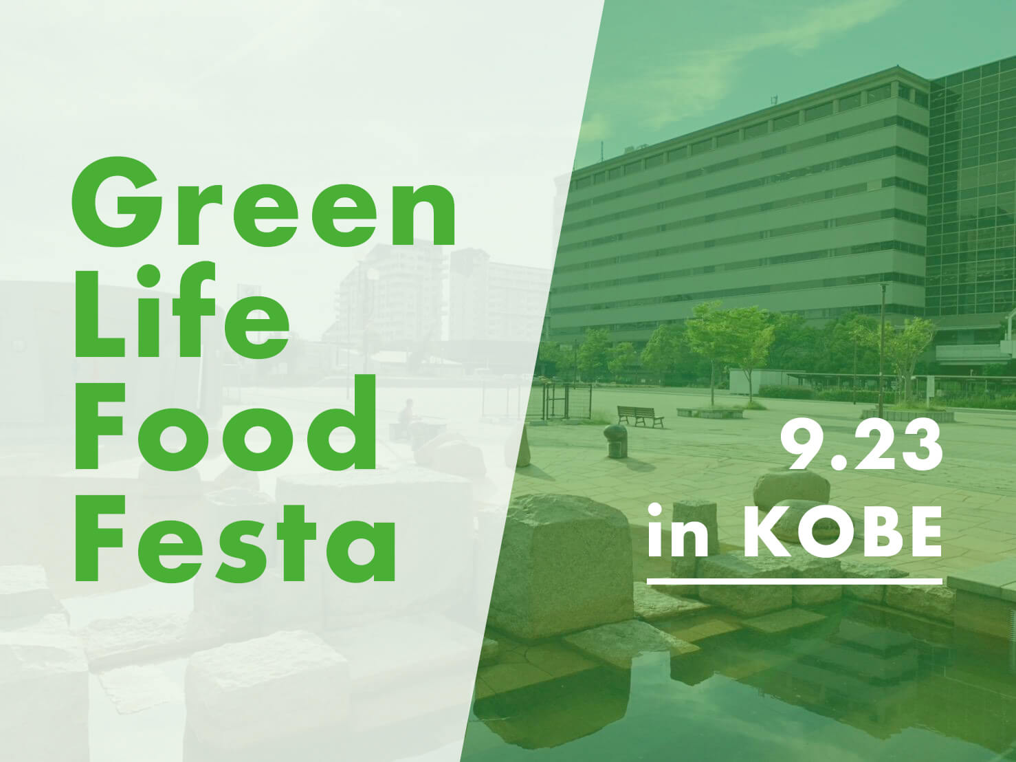 Green Life Food Festa in KOBE